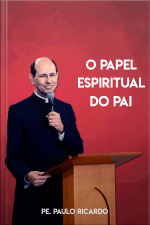 O papel espiritual do Pai