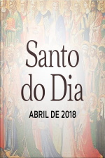 Santo do Dia - Abril 2018