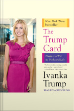 Trump Card: Playing To Win In Work And Life