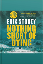 Nothing Short Of Dying: A Clyde Barr Thriller