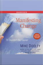 Manifesting Change: It Couldnt Be Easier