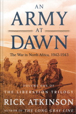 An Army At Dawn: The War In North Africa (1942-1943) [abridged]