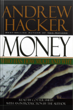 Money: Who Has How Much And Why: Who Has How Much And Why [abridged]