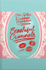 Beautiful Criminals: A Novel