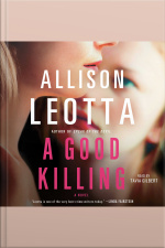 A Good Killing: A Novel