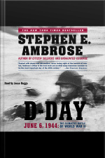 D-day: June 6, 1944 : The Climactic Battle Of Wwii
