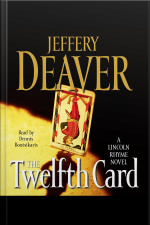The Twelfth Card: A Lincoln Rhyme Novel [abridged]