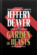 Garden Of Beasts: A Novel Of Berlin 1936 [abridged]