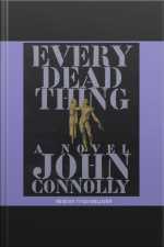 Every Dead Thing [abridged]