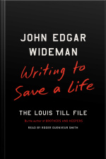 Writing To Save A Life: The Louis Till File