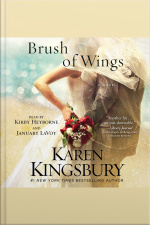 A Brush Of Wings: A Novel