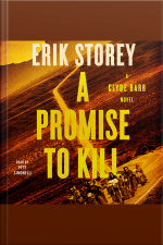 A Promise To Kill: A Clyde Barr Novel