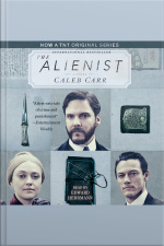 The Alienist [abridged]