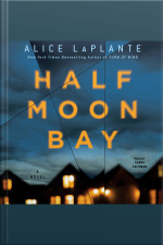 Half Moon Bay: A Novel