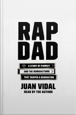 Rap Dad: A Story Of Family And The Subculture That Shaped A Generation