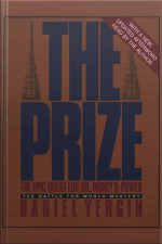 The Prize: The Epic Quest For Oil, Money, And Power [abridged]
