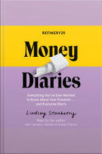 Refinery29 Money Diaries: Everything Youve Ever Wanted To Know About Your Finances... And Everyone Elses