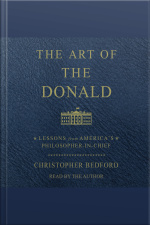 The Art Of The Donald: Lessons From Americas Philosopher-in-chief