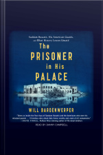 The Prisoner In His Palace: Saddam Hussein And The Twelve Americans Who Guarded Him