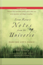 Even More Notes From The Universe: Dancing Lifes Dance