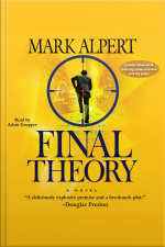 Final Theory: A Novel [abridged]