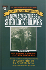 In Flanders Fields And The Eyes Of Mr. Leyton: The New Adventures Of Sherlock Holmes, Episode #10 [abridged]