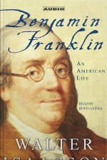 Benjamin Franklin: An American Life [abridged]