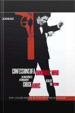 Confessions Of A Dangerous Mind Movie-tie In: An Unauthorized Autobiography [abridged]