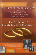 The 7 Habits Of Highly Effective Marriage [abridged]