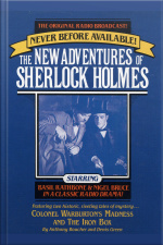 Colonel Warburtons Madness And The Iron Box: The New Adventures Of Sherlock Holmes, Episode #8 [abridged]