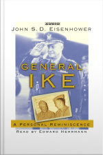 General Ike: A Personal Reminiscence [abridged]
