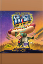 Galactic Hot Dogs 1: Cosmoes Wiener Getaway