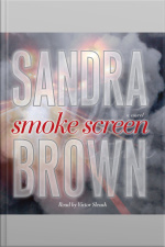 Smoke Screen: A Novel [abridged]