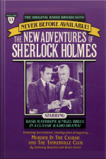 Murder In The Casbah And The Tankerville Club: The New Adventures Of Sherlock Holmes, Episode #13 [abridged]