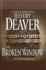 The Broken Window: A Lincoln Rhyme Novel [abridged]