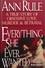 Everything She Ever Wanted [abridged]