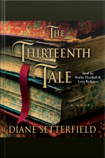 The Thirteenth Tale: A Novel [abridged]