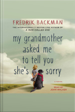 My Grandmother Asked Me To Tell You Shes Sorry: A Novel