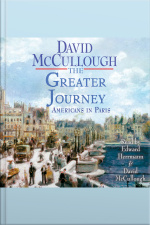 The Greater Journey: Americans In Paris [abridged]