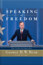Speaking Of Freedom: The Collected Speeches [abridged]