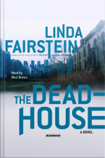 The Deadhouse [abridged]