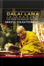 The Dalai Lama In America:training The Mind [abridged]