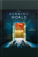 The Burning World: A Warm Bodies Novel