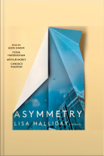 Asymmetry: A Novel