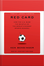 Red Card: How The U.s. Blew The Whistle On The Worlds Biggest Sports Scandal