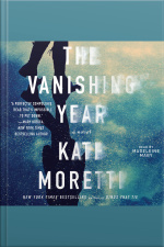 The Vanishing Year: A Novel