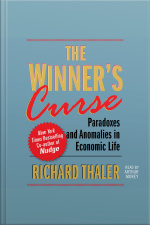 The Winners Curse: Paradoxes And Anomalies Of Economic Life
