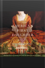 Americas First Daughter: A Novel
