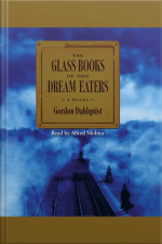 The Glass Books Of The Dream Eaters [abridged]