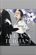 Tonys Wife: A Novel